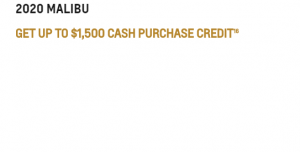 2020_MALIBU GET UP TO $1,500 CASH PURCHASE CREDIT